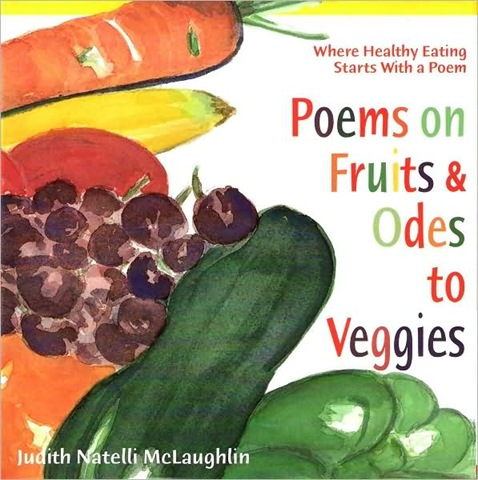 Poems on Fruits and Odes to Vegetables | Healthy Ideas for Kids