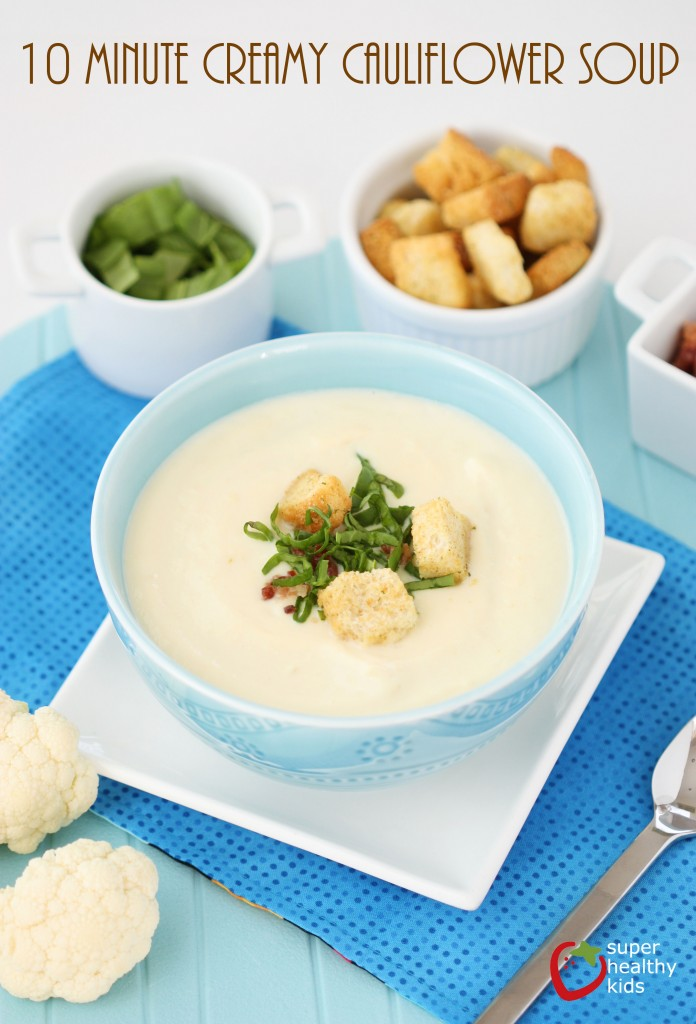 10 Minute Creamy Cauliflower Soup Recipe. Perfect for picky eaters!