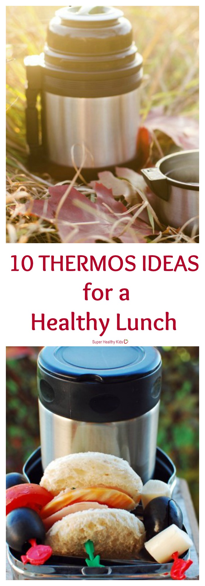 FOOD - 10 Thermos Ideas For A Healthy Lunch. How you can send hot or cold food to school! http://www.superhealthykids.com/10-thermos-ideas-for-a-healthy-lunch/