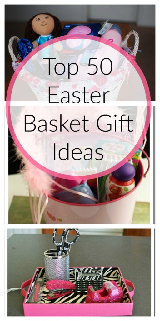 Top 50 Easter Basket Gift Ideas