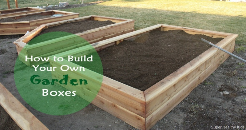 how to make your own garden boxes healthy ideas for kids