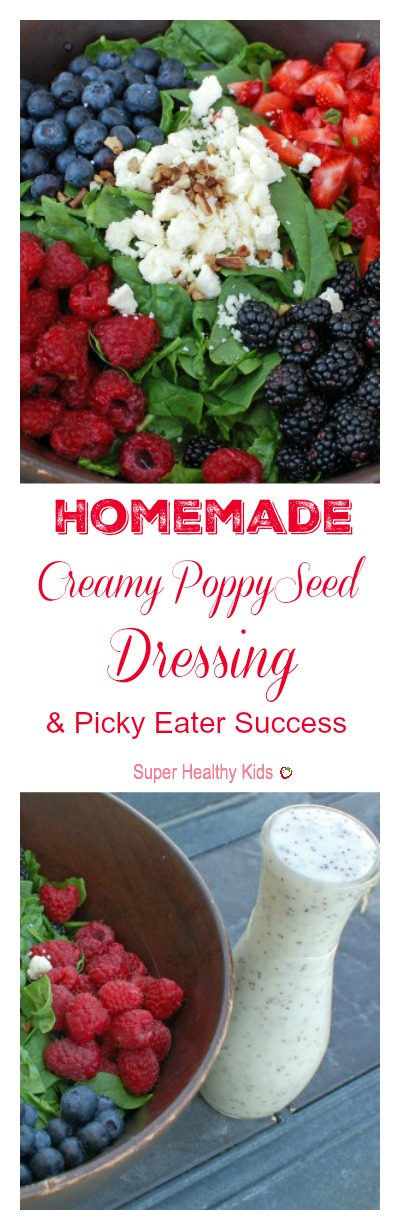 Homemade Creamy Poppy Seed Dressing and Picky Eater Success. We put this dressing on just about everything! http://www.superhealthykids.com/homemade-creamy-poppy-seed-dressing-and-picky-eater-success/