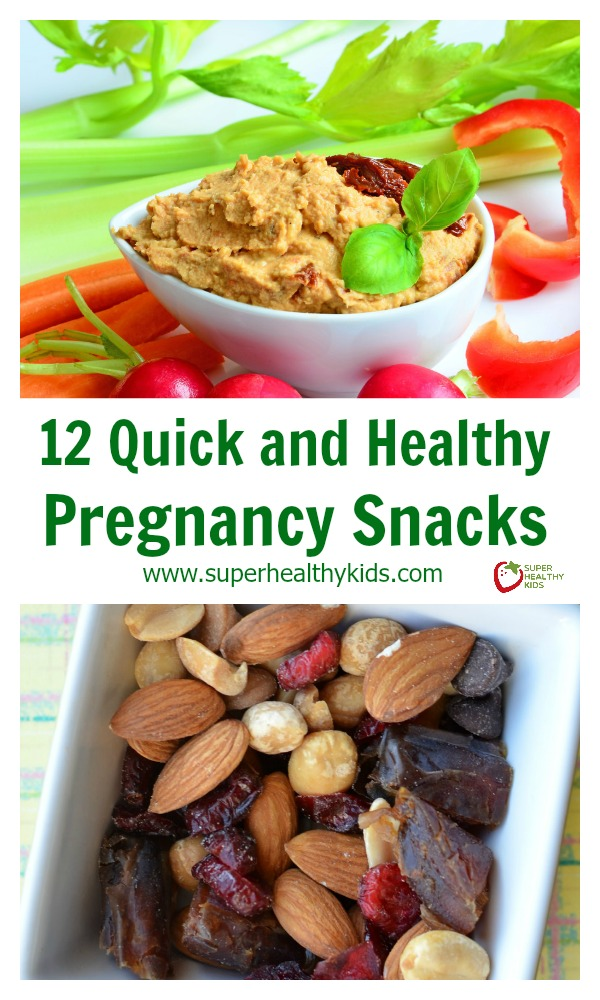 12 Quick and Healthy Pregnancy Snacks | Healthy Ideas for Kids