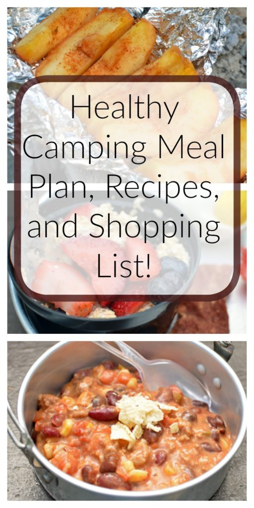 Healthy Camping Meal Plan, Recipes, and Shopping List!
