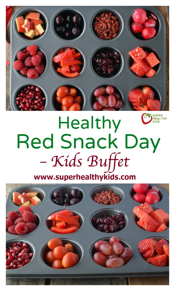 FOOD - Healthy Red Snack Day - Kids Buffet. Happy Valentine's Day! Have a red snack day next week!