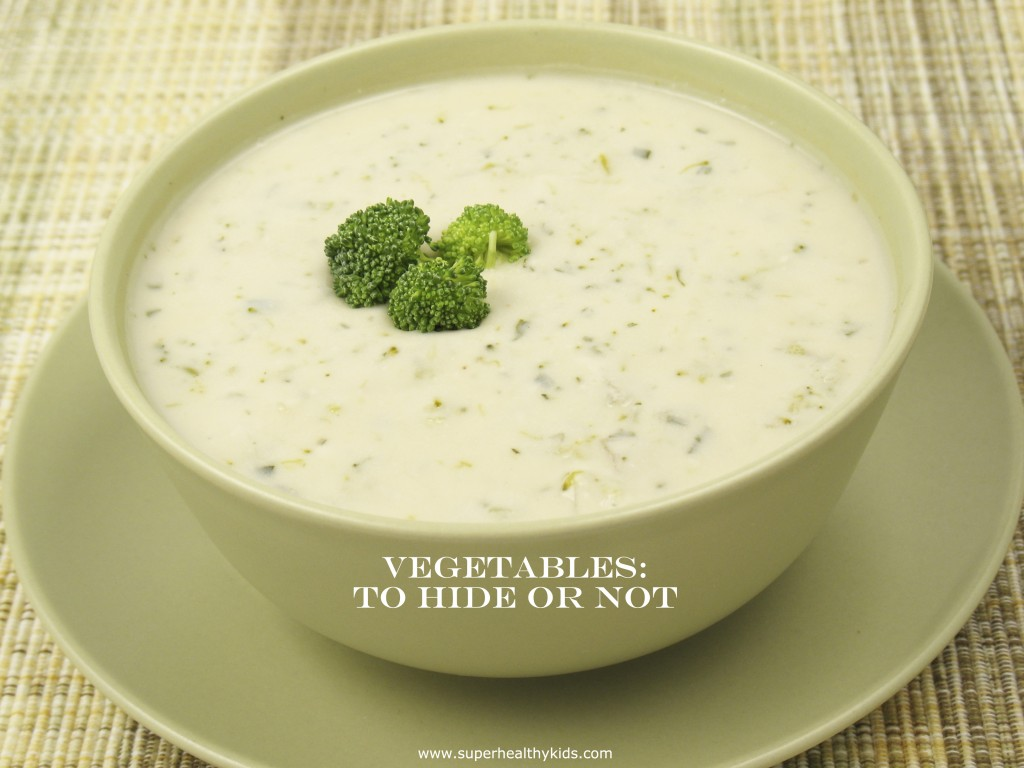 vegetables to hide or not broccoli soup