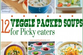 12 veggie packed soups for the picky eaters