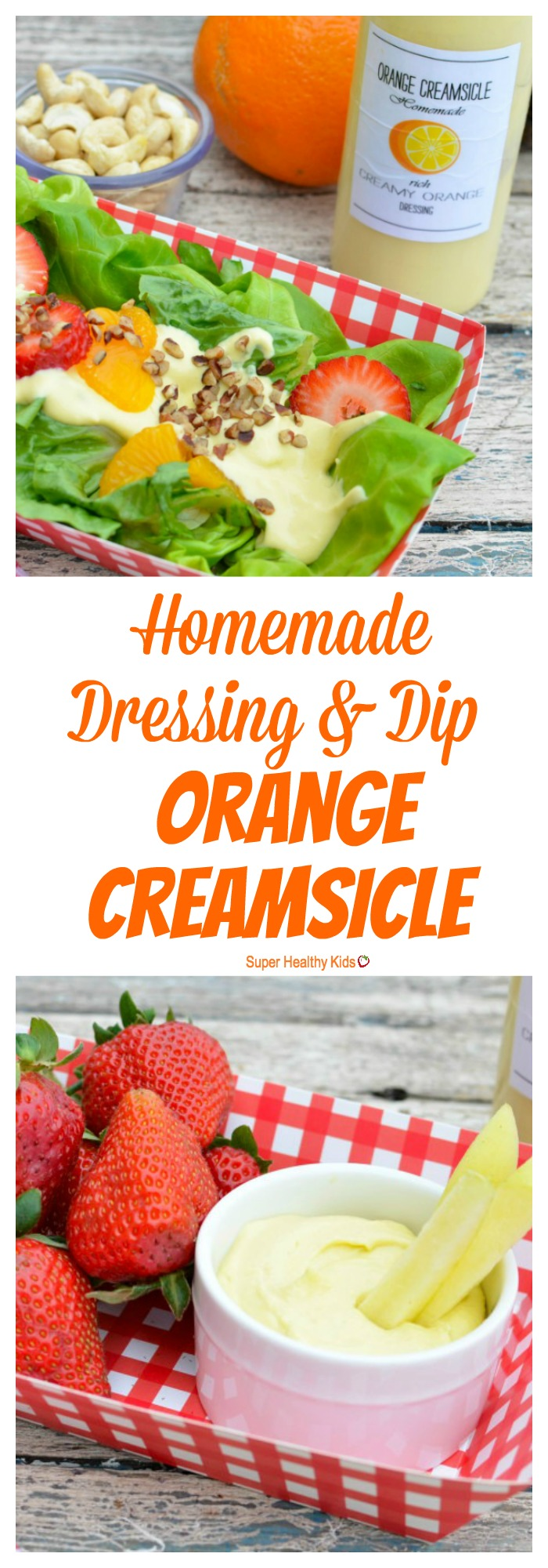 FOOD - Orange Creamsicle Homemade Dressing & Dip. The ultimate creamy dip for all your fruits AND vegetables! http://www.superhealthykids.com/orange-creamsicle-homemade-dressing-dip/