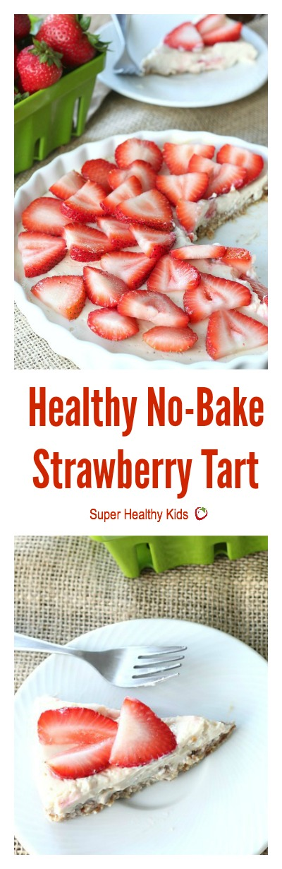FOOD - Healthy No-Bake Strawberry Tart. The perfect treat for summer ...