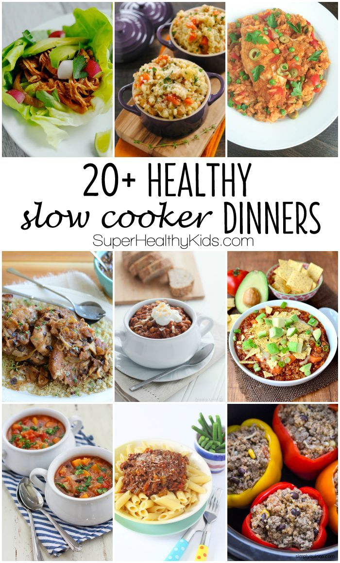 FOOD - 20 + Healthy Slow Cooker Dinners. No cream soups allowed! Just good, wholesome ingredients. Serve your family any of these healthy dinners with the convenience of using the slow cooker to prepare it. http://www.superhealthykids.com/20-healthy-slow-cooker-dinners/