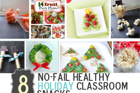 8 No-Fail (HEALTHY) Holiday Classroom Snacks