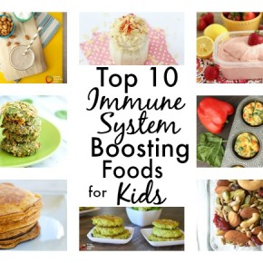 Top 10 Immune System Boosting Foods for kids