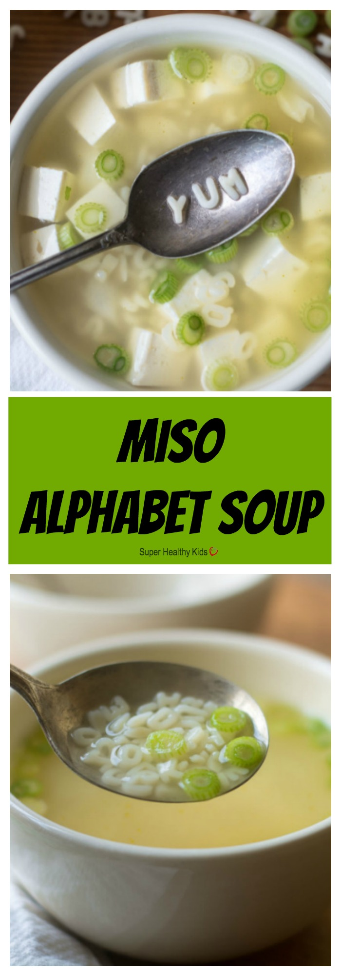 FOOD - Miso Alphabet Soup. Introduce new flavors to your kids in a fun way! http://www.superhealthykids.com/miso-alphabet-soup/