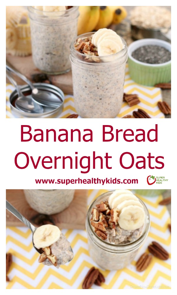 FOOD - Banana Bread Overnight Oats. Banana bread inspired overnight oats are quick to whip up for a great breakfast or snack on-the-go! http://www.superhealthykids.com/banana-bread-overnight-oats/