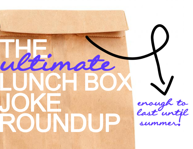 The Ultimate Lunchbox Joke Roundup. The Ultimate place to get lunch box jokes to pack in your kids lunches. These will definitely make their day! www.superhealthykids.com