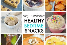 easy and healthy bedtime snacks