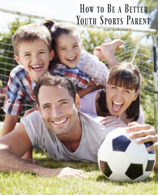 How to Be a Better Youth Sports Parent. Become the best version of a sports parent with these tips. http://www.superhealthykids.com/better-youth-sports-parent/