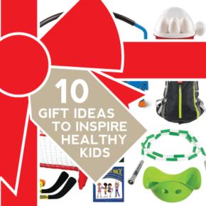 ten-gift-ideas-to-inspire-healthy-kids