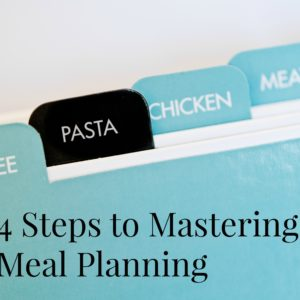 4 Steps to Meal Planning Success