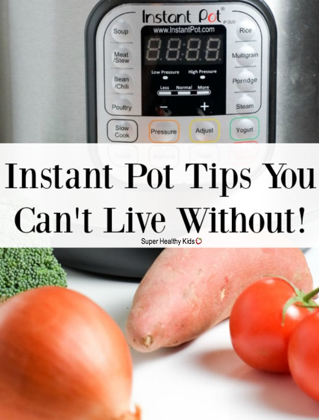 COOKING TIPS - Helpful Tips for Using Your Instant Pot | Super Healthy Kids | Food and Drink http://www.superhealthykids.com/helpful-tips-using-instant-pot/