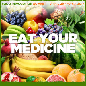 Join Us at the 2017 Food Revolution Summit!