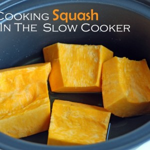 Cooking Squash in the Slow Cooker