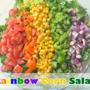 Eating the Rainbow with Corn Salad