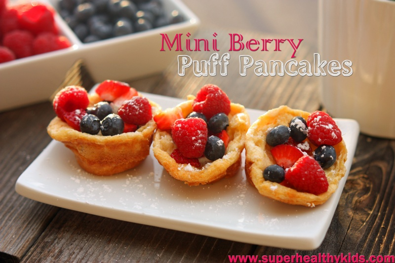 Mini Berry Puff Pancakes | Healthy Ideas for Kids