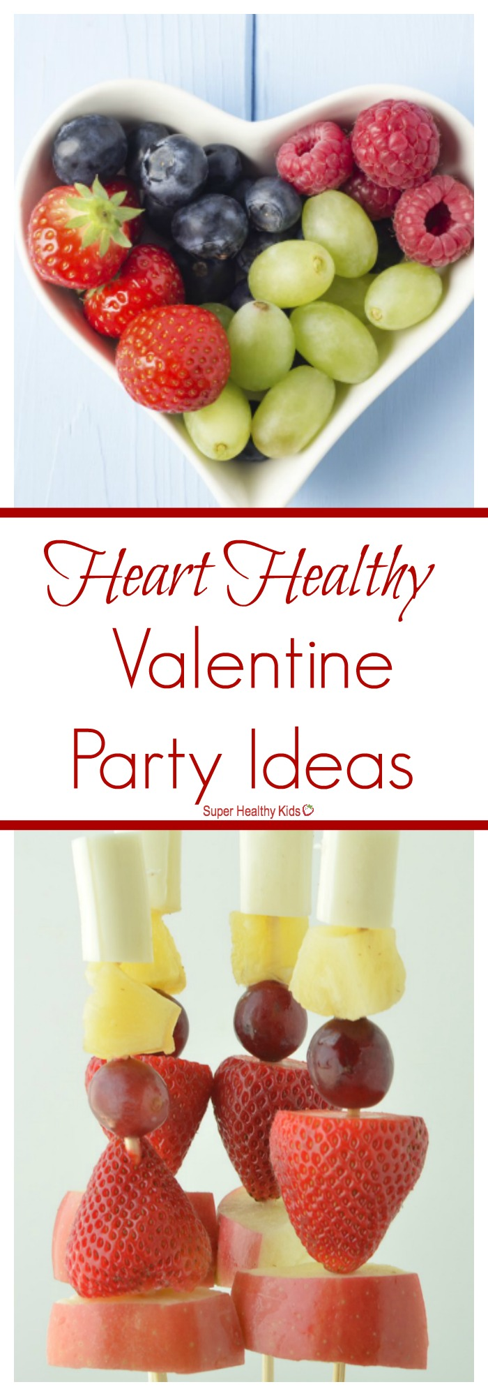 BIRTHDAY/PARTIES. Heart Healthy Valentine Party Ideas. Healthy ways to celebrate Valentine's day! http://www.superhealthykids.com/heart-healthy-valentine-party-ideas/