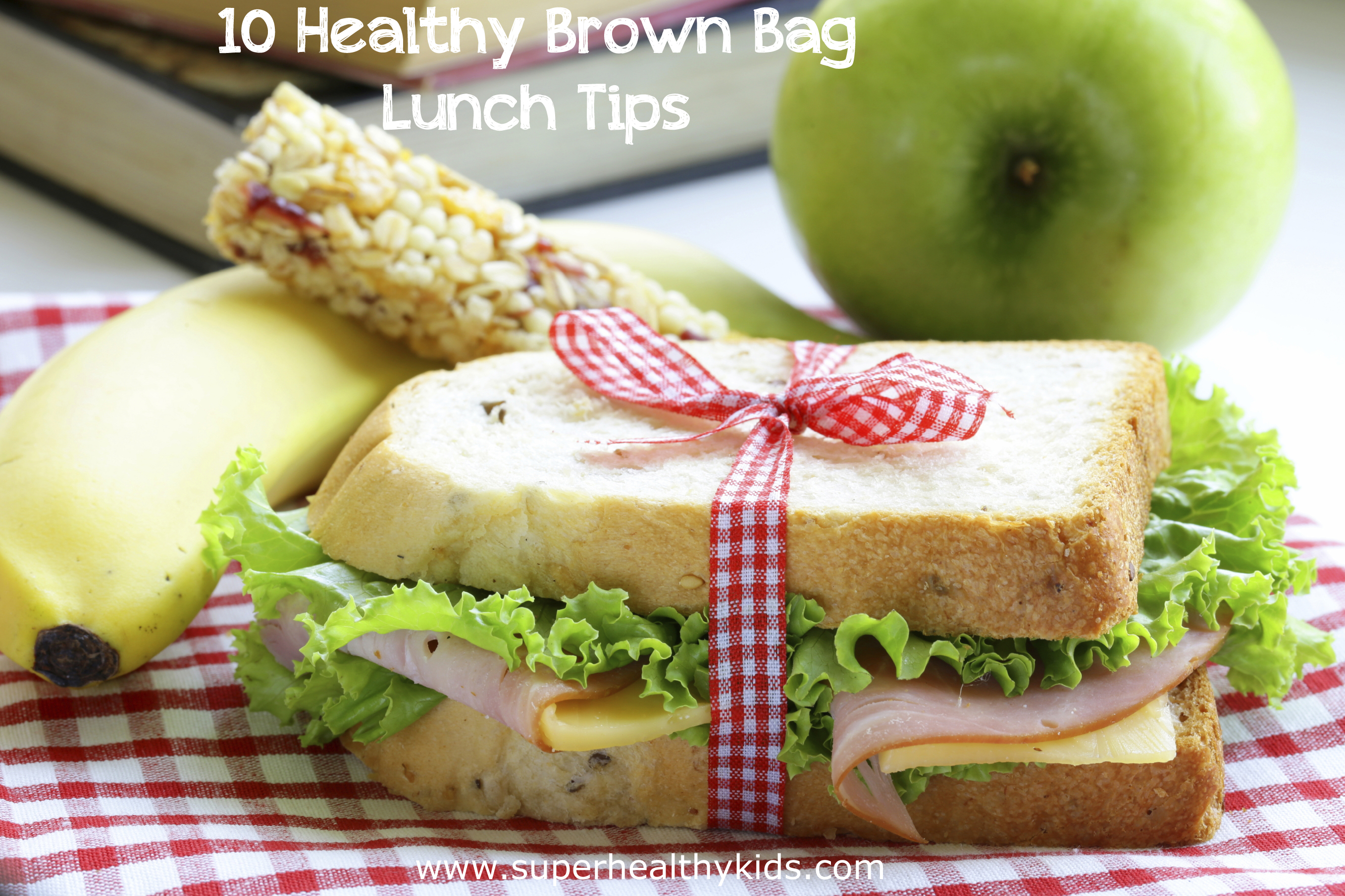 10 healthy brown bag lunch tips healthy ideas for kids 10 healthy brown bag lunch tips you can not miss tip 1 it forumfinder Images