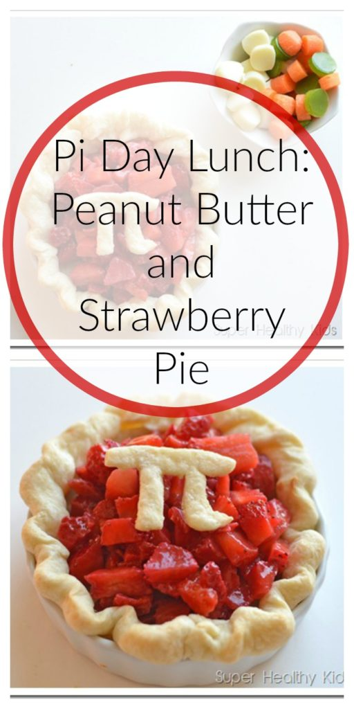 Pi Day Lunch: Peanut Butter and Strawberry Pie
