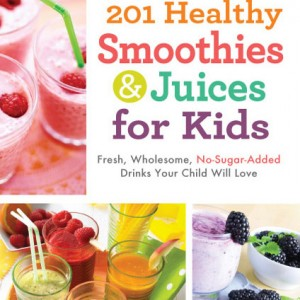 {Giveaway} 201 Smoothies and Juices for Kids! Plus New Meal Plan