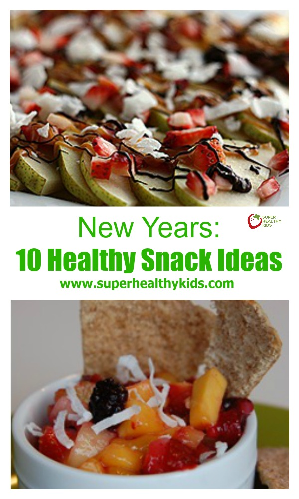 New Years: 10 Healthy Snack Ideas. 10 snacks to help your family start the new year right!