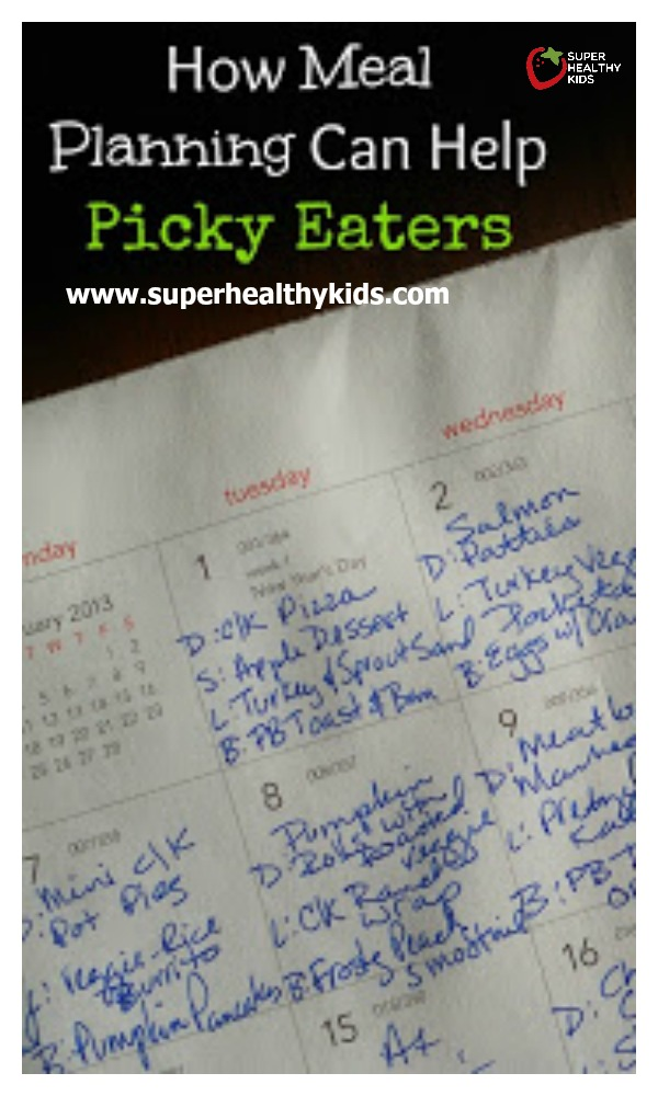MEAL PLANNING - How Meal Planning Can Help Picky Eaters. Improve what your picky eater eats, with this one thing! http://www.superhealthykids.com/meal-planning-with-picky-eaters/