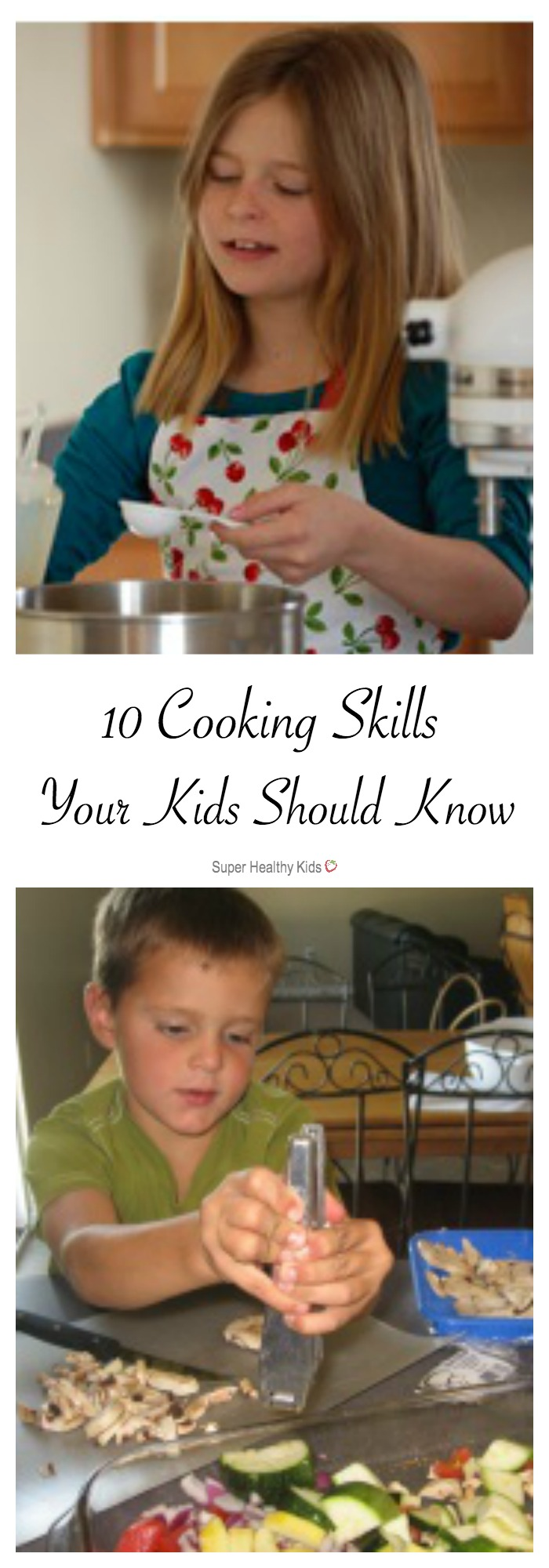 10 Cooking Skills Your Kids Should Know. Do your kids know how to do these 10 things in the kitchen? https://www.superhealthykids.com/10-cooking-skills-your-kids-should-know/