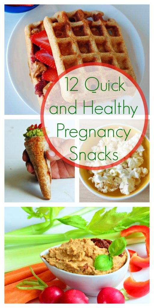 12 Quick and Healthy Pregnancy Snacks