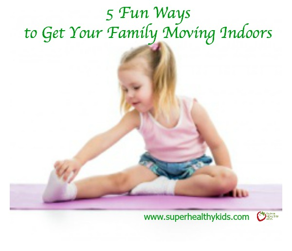 5 Fun Ways to Get Your Family Moving Indoors. Here's 5 ways to help with cabin fever on snow days!