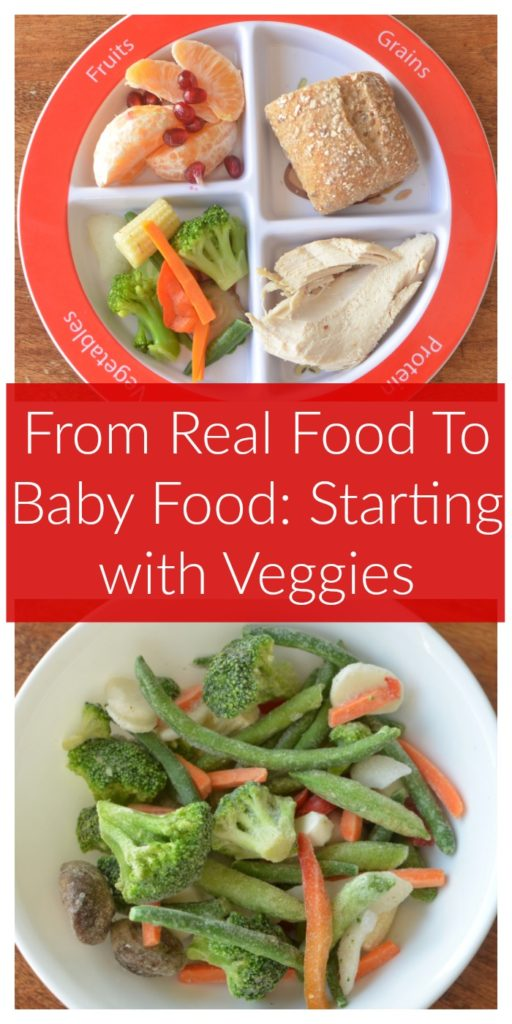 From Real Food To Baby Food: Starting with Veggies