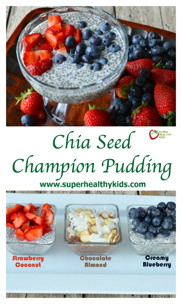 FOOD - Chia Seed Champion Pudding Recipe {Healthy Dessert for Kids}. Have your kids tried it yet? What do they think? http://www.superhealthykids.com/chia-seed-pudding-for-kids/