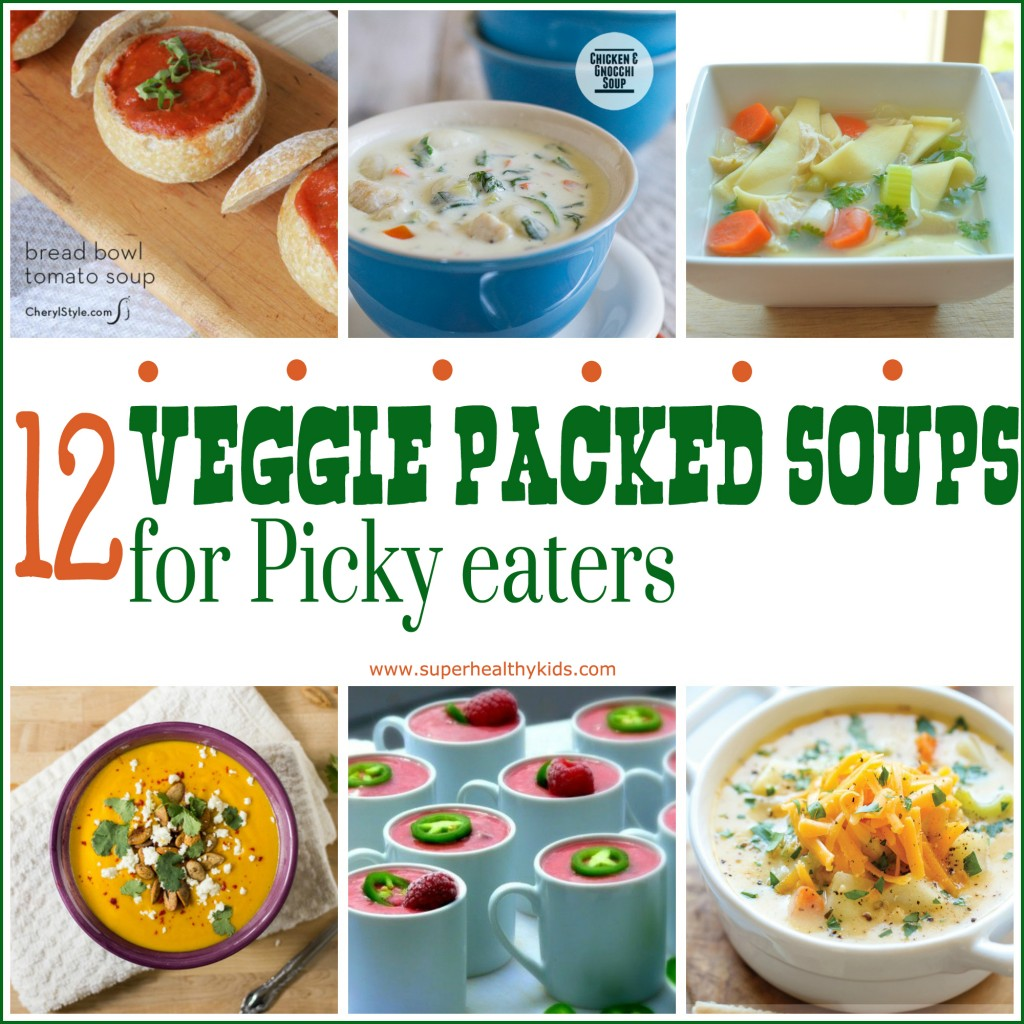 12 Veggie Packed Soups for the Picky Eater. 12 Soups that are packed with veggies. Even your pickiest eater will find one they like.