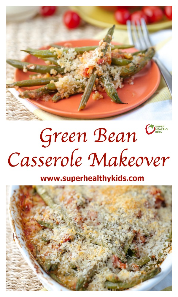 Green Bean Casserole Makeover. Not your mother's green bean casserole!