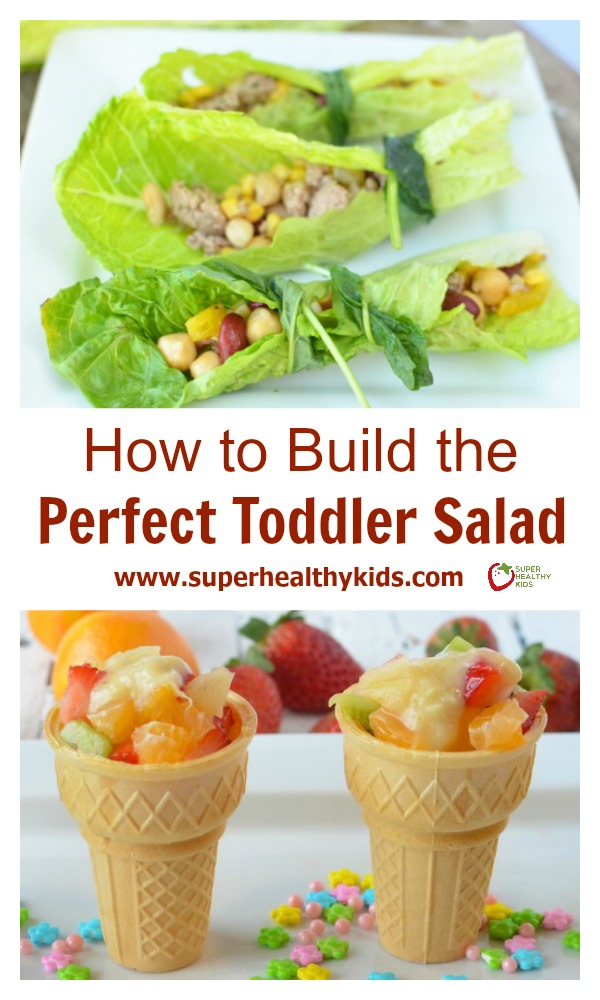 How To Build the Perfect Toddler Salad. Salads do not have to be served in a bowl! We like to think outside the box!