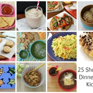 25 Shortcut Dinners Your Kids Will Love