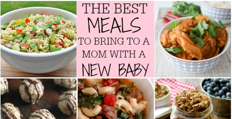 Best Meals To Bring To A Mom With A New Baby | Healthy ...