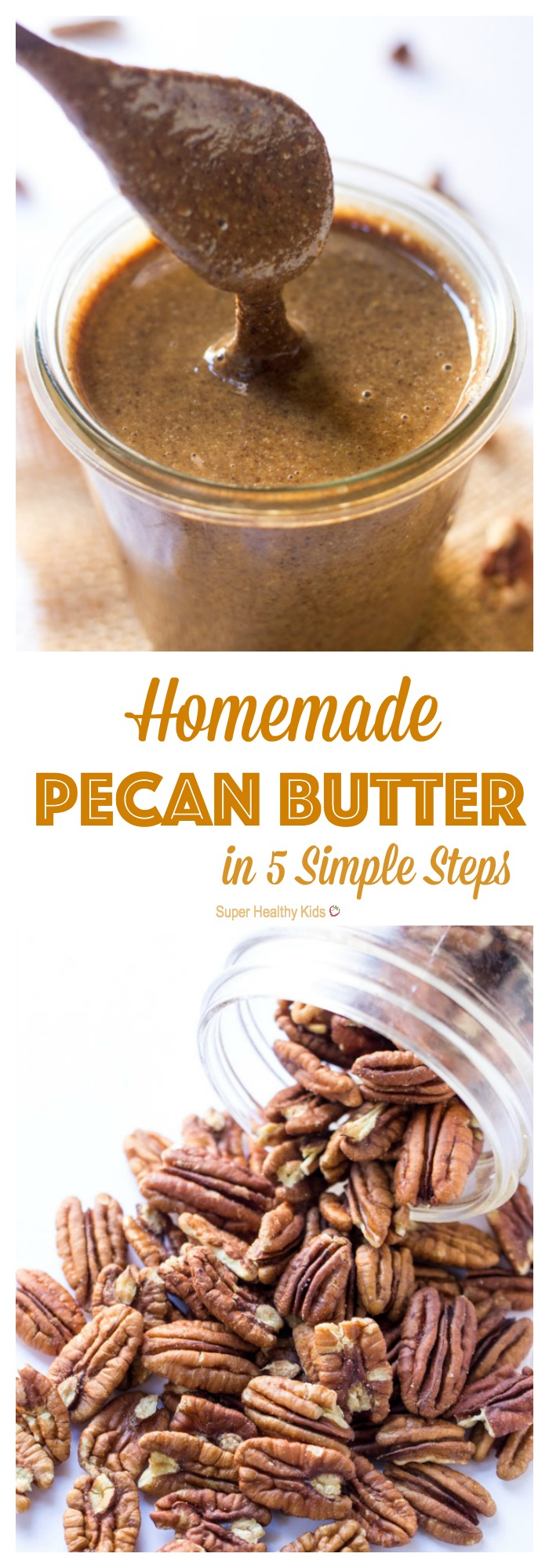 Homemade Pecan Butter 5 Simple Steps Healthy Ideas For Kids