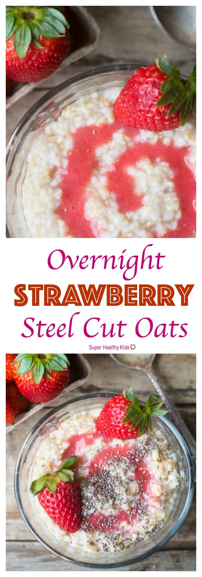 FOOD - Overnight Strawberry Steel Cut Oats. An easy, healthy breakfast made for busy mornings and hungry families! http://www.superhealthykids.com/overnight-strawberry-steel-cut-oats/