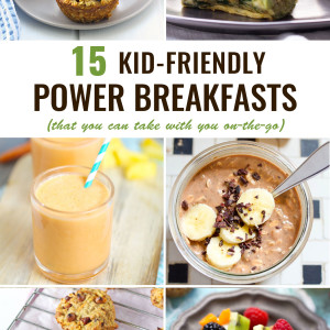 Kid-Friendly Power Breakfasts To Go
