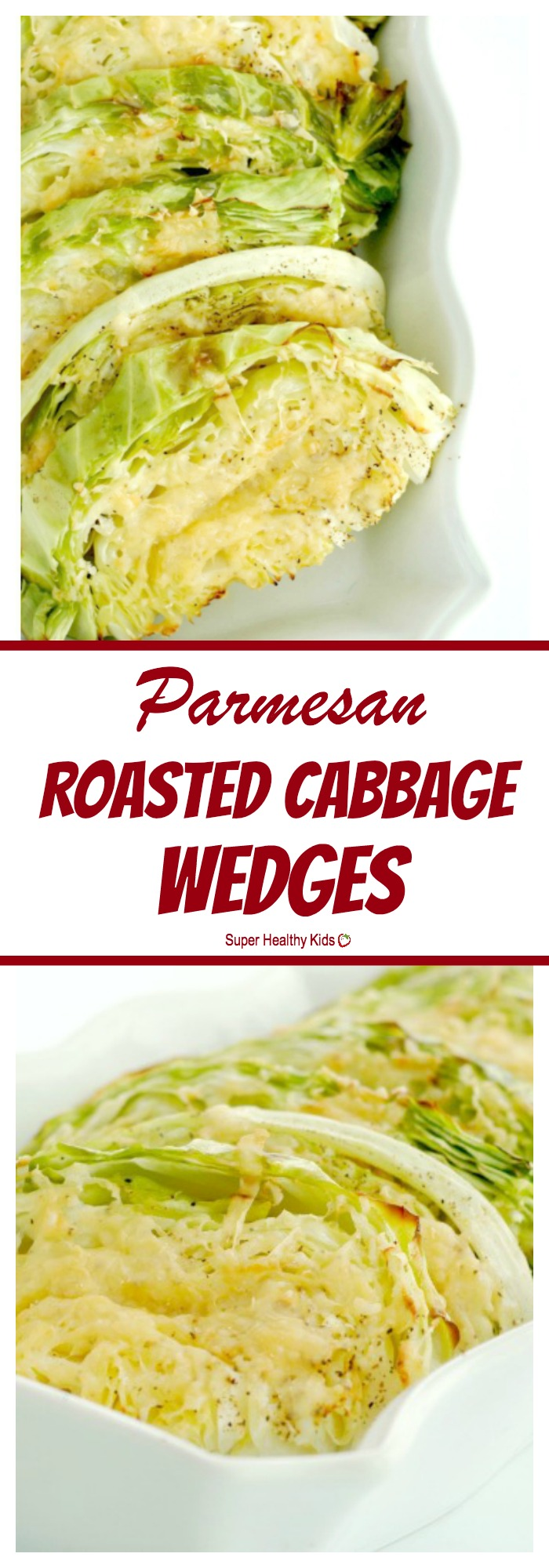 FOOD - Parmesan Roasted Cabbage Wedges. For the new cabbage eater, this is THE best recipe to try! http://www.superhealthykids.com/parmesan-roasted-cabbage-wedges/