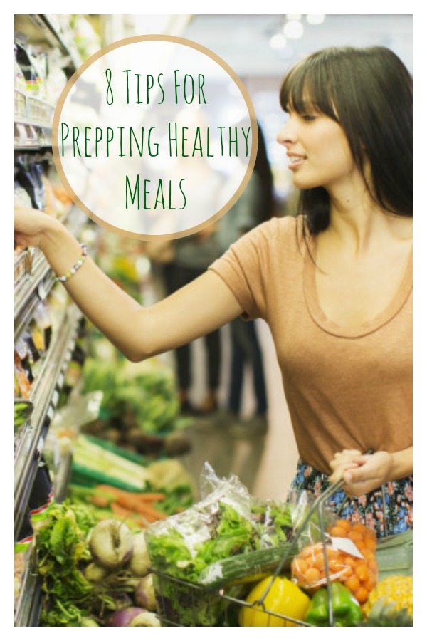 8 Tips For Prepping Healthy Meals