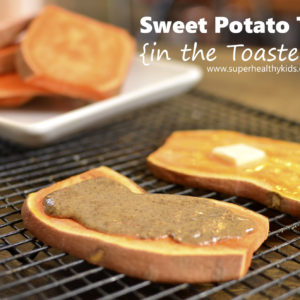Sweet Potato Toast {In a Toaster!!}